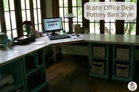office furniture pottery barn. Rustic Office Desk Pottery Barn Style Hoosier Homemade Within Decor 8 Furniture