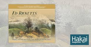 book review ed ricketts from cannery row to sitka alaska hakai book review ed ricketts from cannery row to sitka alaska hakai magazine