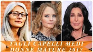 Tagli Capelli Medi Donne Mature 2017 Youtube