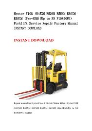 hyster f108 (e45xm e50xm e55xm e60xm e65xm (pre sem)(up to sn f10840w Hyster Engine Diagram forklift service repair factory manual instant download hyster f108 (e45xm e50xm e55xm e60xme65xm (pre sem)(up to sn