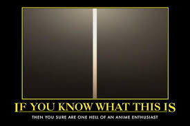 Custom made to test your anime knowledge. If You Know What This Is Otaku Test Know Your Meme