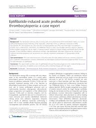 Pdf Eptifibatide Induced Acute Profound Thrombocytopenia A