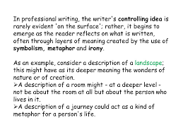 descriptive writing s revision class in this lesson we will  in professional writing the writer s controlling idea is rarely evident on the surface
