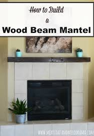 how to build a rustic wood beam mantel for the fireplace