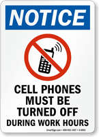 Cell Phones Must Be Turned Off Notice Sign Free Shipping