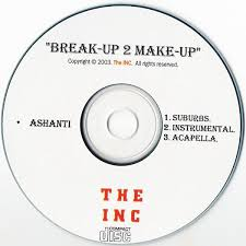 makeup remix 12 promo ashanti break up 2 make cdr at discogs