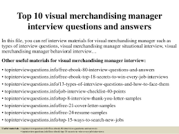 Top 10 visual merchandising manager interview questions and answers In this  file, ...