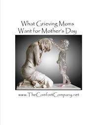 10 simple ways to help moms cope when mother s day hurts mothersday grievingmothers sympathy