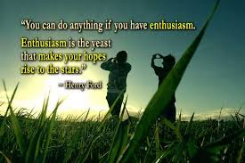 Enthusiasm Quotes And Sayings. QuotesGram