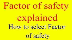 Factor Of Safety In Machine Design Factor Of Safety Selection Of Factor Of Safety Ultimate Stress Working Stress Design Stress