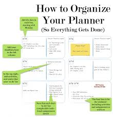 how to organize your planner to get things done uncommongrad if you receive all your assignments ahead of time in a syllabus at the start of each semester for example input all the due