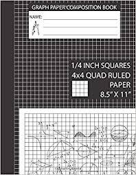 Graph Paper Composition Book 4x4 Graph Paper Notebook 8 5 X 11 4
