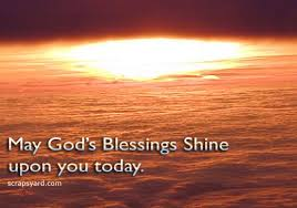 God Blessing Quotes Beauteous May God's Blessing Shine Upon You Today Blessing Quote