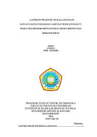 Pembuatan laporan pkl atau laporan magang ternyata tidak terlalu sulit. Doc Laporan Praktek Kerja Lapangan Bugis Andhika Academia Edu
