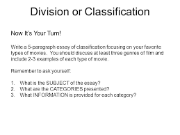 division or classification look at the following list of movies  division or classification now it s your turn