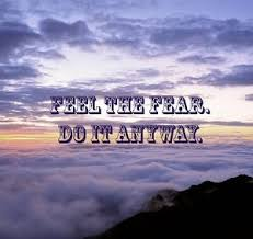 descriptive essay on fear com feel the fear and do it anyway