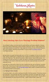 Does Astrology Have Love Marriage Problem Solution By Kevin