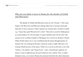 who is to blame for the deaths of tybalt and mercutio a level  document image preview