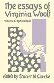 com the essays of virginia woolf vol  the essays of virginia woolf vol 6 1933 to 1941