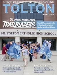 2019 Tolton Magazine by Fr. Tolton Catholic High School - issuu