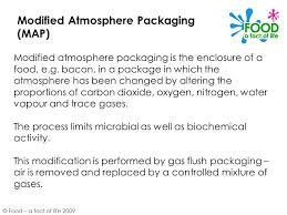 Modified Atmosphere Packaging Map And Ambient Foods Ppt