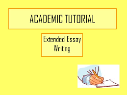 academic tutorial extended essay writing today we will aim to  1 academic tutorial extended essay writing