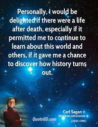 Life After Death Quotes New Carl Sagan Life Quotes QuoteHD