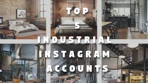 Top 5 Instagram Accounts for Industrial style inspiration - Rusty ...