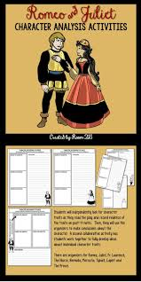 best images about romeo and juliet lesson plans romeo and juliet character analysis activities
