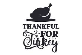 Download them for free and start now your diy projects with these free vectors. Funny Thanksgiving Svg Free Svg Cut Files Create Your Diy Projects Using Your Cricut Explore Silhouette And More The Free Cut Files Include Svg Dxf Eps And Png Files