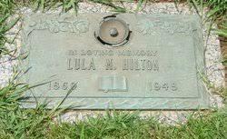 Lula Malcolm Hilton (1869-1948) - Find A Grave Memorial