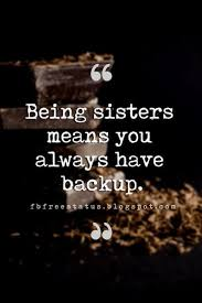 Inspirational Quotes For Sisters Adorable Inspirational Sister Quotes And Sayings With Images Quotes