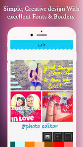 Pic Editor Collage Selfie Maker Add Stickers Fonts Frames With