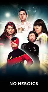 No Heroics (TV <b>Series</b> 2008– ) - IMDb