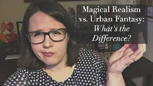 magical realism versus urban fantasy what s the difference