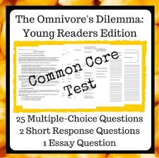 omnivore s dilemma test reading skills multiple choice and omnivore s dilemma this common core style test will assess your students reading skills and knowledge