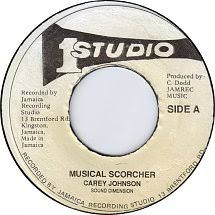 45cat - Carey Johnson - Musical Scorcher / [no title listed] - Studio 1 -  Jamaica