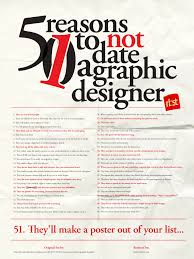 Funny Graphic Design Posters 51 Reasons To Not Date A Graphic Designer Graphic Design