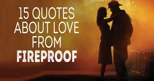 Fireproof Sayings I Am Sorry