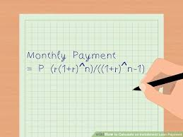Calculate Loan Payment Formula 3 Ways To Calculate An Installment Loan Payment Wikihow