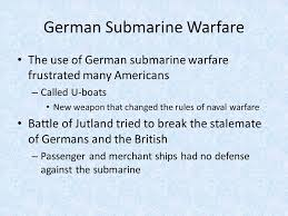 The United States Declares War. Key Terms U-boat Sussex pledge ...