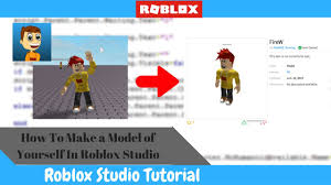 Make Roblox How To Make A Model Of Yourself In Roblox Studio Youtube