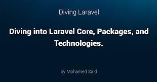 <b>Diving</b> Laravel - A deep <b>dive</b> into Laravel.