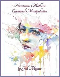 narcissistic mother s emotional manition
