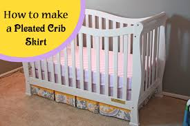 crafty fridays how to make a pleated crib skirt