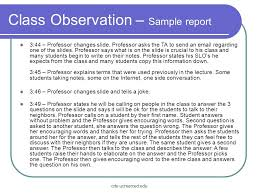 classroom observation report field observation essay what were your observations reference to the following field observation essay what