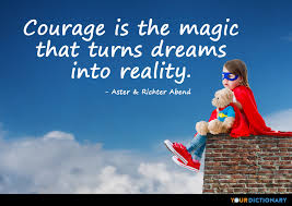 Courage Quotes Inspiration Courage Quotes