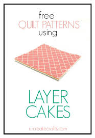 Free Layer Cake Quilt Patterns &  Adamdwight.com
