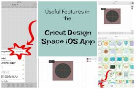 Design Cricut Com Download Useful Features Of The Design Space Ios App Cricut