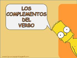 Resultado de imagen de COMPLEMENTOS DEL VERBO